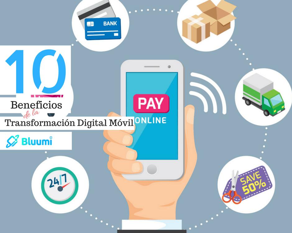 Beneficios de la transformación digital móvil