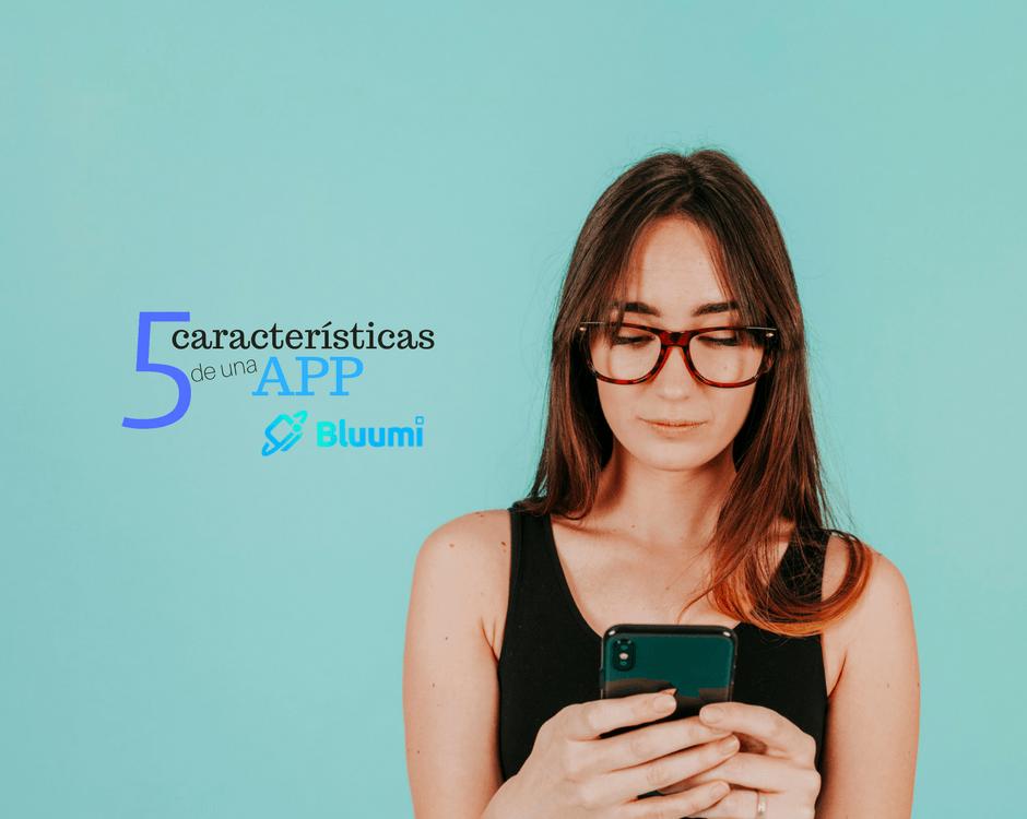 caracteristicas de una app