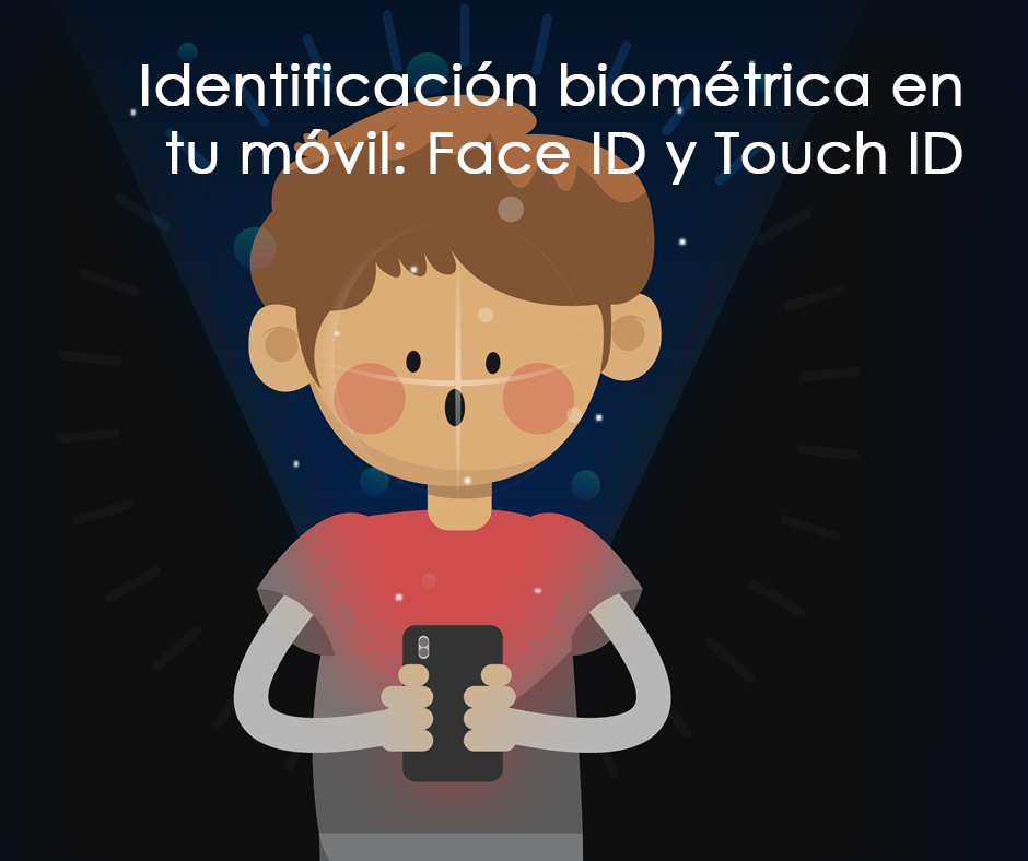 Face ID y Touch ID